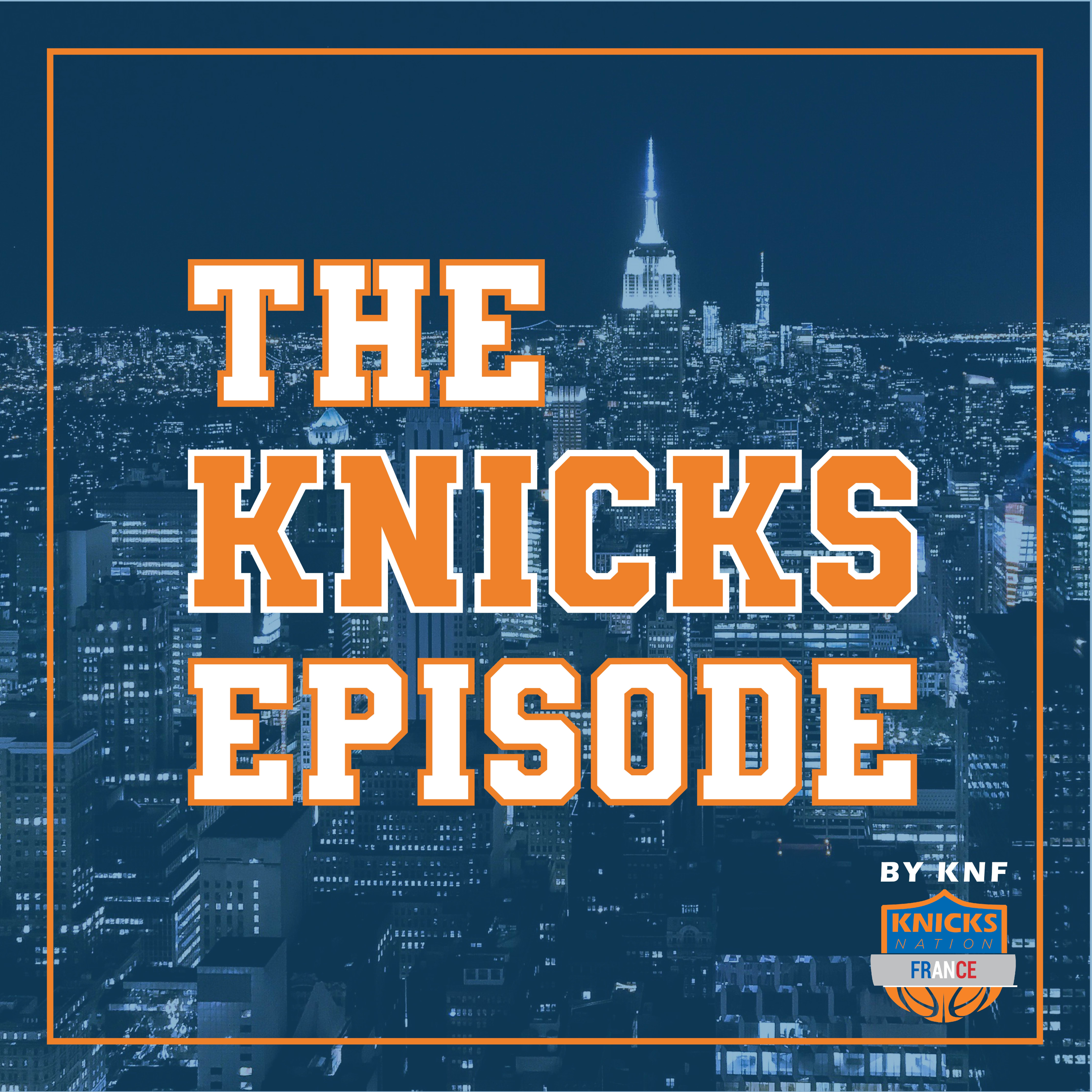The Knicks Episode